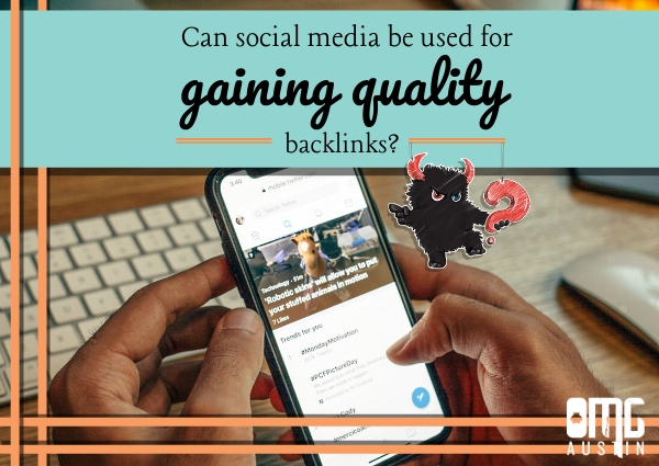 Can social media be used for gaining quality backlinks?