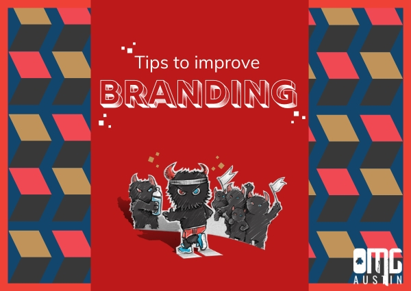 Tips to improve branding