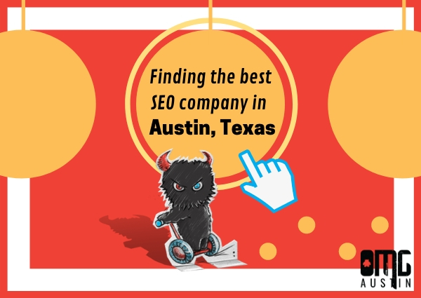 Finding the best SEO company in Austin, Texas