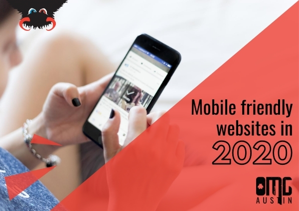 UPDATED:  Mobile friendly websites in 2020