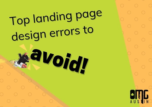 Top landing page design errors to avoid!