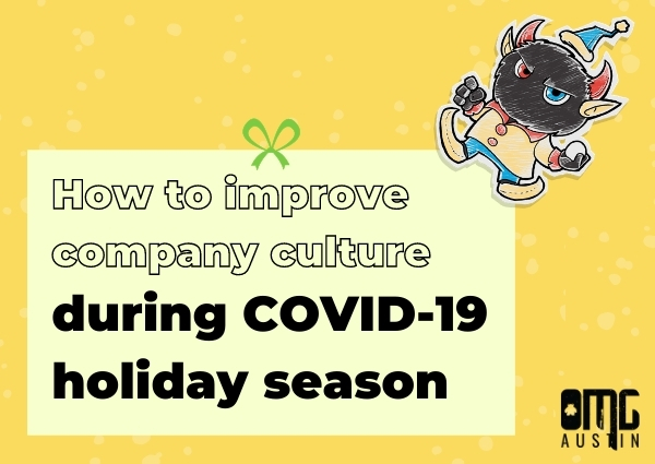 How to improve company culture during COVID-19 holiday season