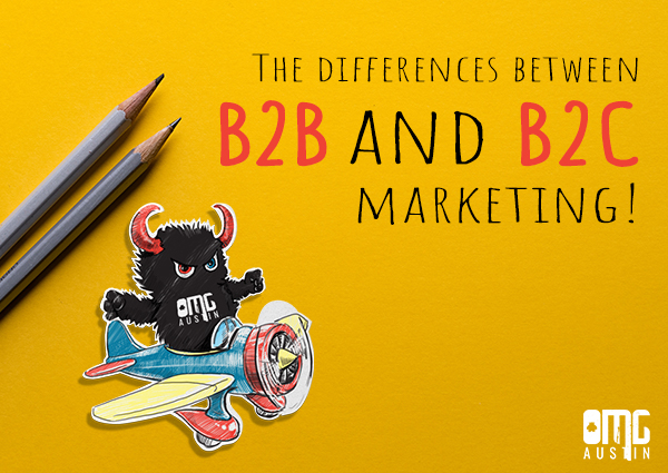 The difference between B2B and B2C digital marketing