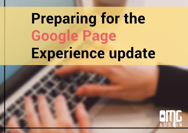 Next SEO steps: Preparing for the Google Page Experience update