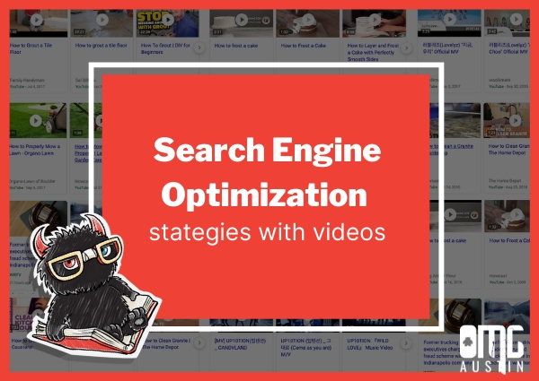 Updated: Search Engine Optimization Strategies With Videos
