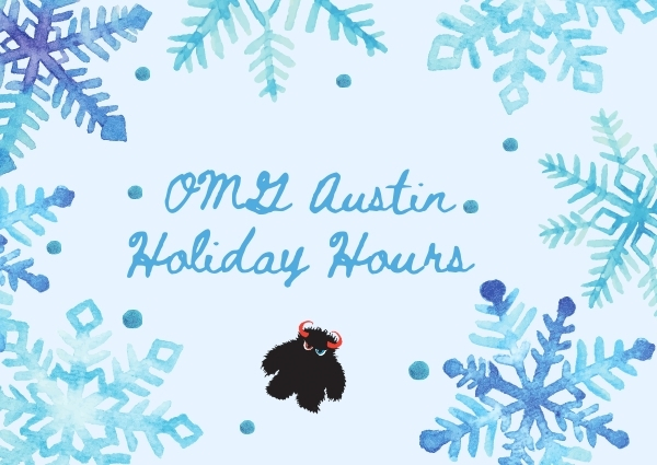UPDATED: OMG Austin holiday hours