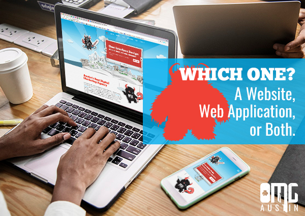 A website or web application- which one do you need?