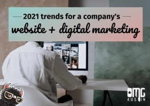 2021 trends for a company's website and digital marketing