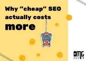 "Why ""cheap"" SEO actually costs more"