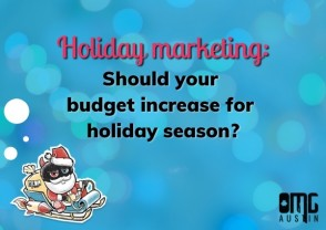 Holiday marketing: Should your budget increase for holiday season?