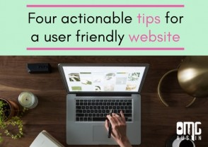 Four actionable tips for a user friendly website