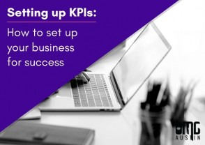 Setting up KPIs: How to set up your business for success