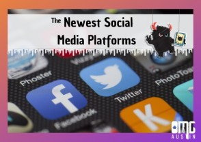 The newest social media platforms