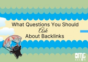 What questions you should ask about backlinks